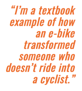Pull quote highlighting text: I'm a textbook example of how an e-bike transformed me into a cyclist.