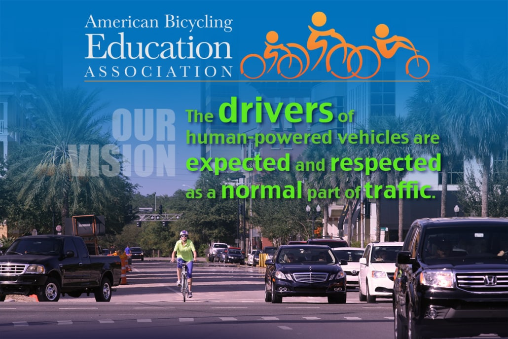 bicyclists expected and respected as a normal part of traffic