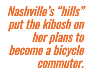 Pull quote highlighting text: Nashville terrain kept her from bike commuting