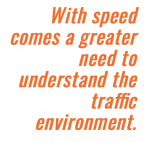 Pull quote highlighting text: With speed comes a greater need to understand the environment.