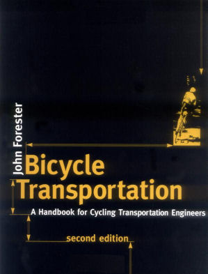 Cover of Bicycle Transportation, by John Forester